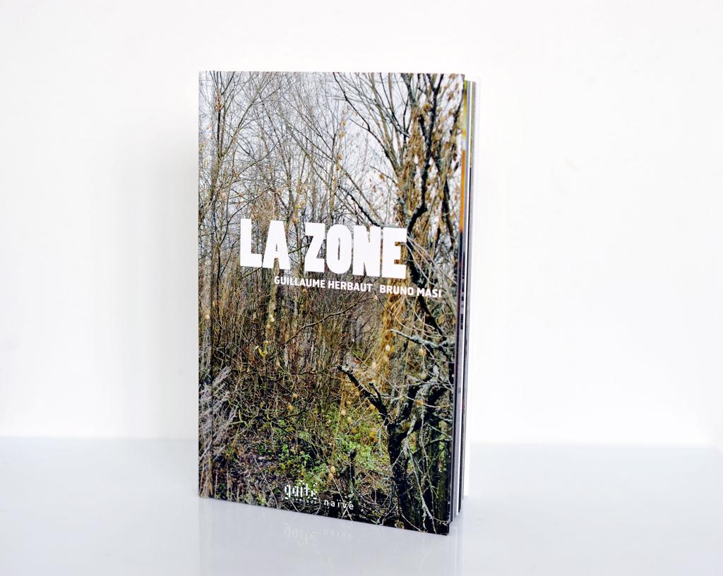 LA ZONE. Chernobyl. Naive edition. Guillaume Herbaut